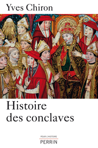 Histoire des conclaves | CHIRON, Yves
