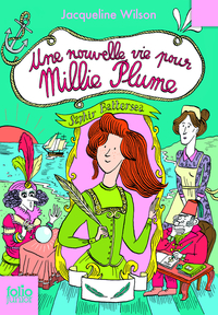 Millie Plume (Tome 2) - Une...