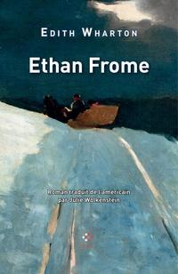 Ethan Frome   Wharton, Edith