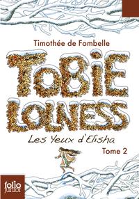 Tobie Lolness (Tome 2) - Les yeux d'Elisha | Fombelle, Timothée de