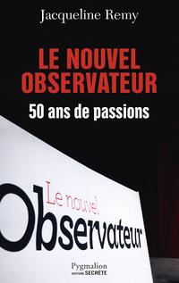 Le Nouvel Observateur. 50 a...