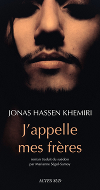 J'appelle mes frères | Khemiri, Jonas Hassen