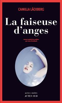 La Faiseuse d'anges | Läckberg, Camilla
