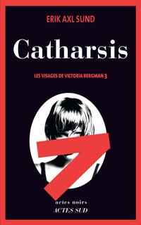 Catharsis | Sund, Erik Axl