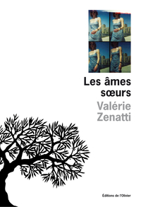 Les Âmes soeurs | Zenatti, Valérie