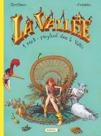La Vallée - Tome 1 - Méli-Meylaud dans la Vallée | Forneri, Pascal. Auteur