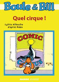 Boule et Bill - Quel cirque !