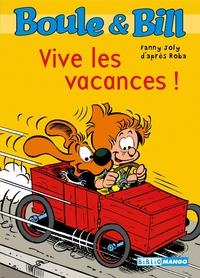 Boule et Bill - Vive les va...