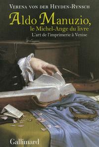 Aldo Manuzio, le Michel-Ange du livre
