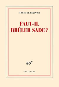 Faut-il brûler Sade? | Beauvoir, Simone de