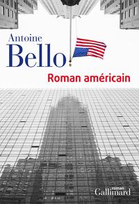Roman américain | Bello, Antoine
