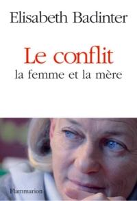 Le Conflit - la femme et la...