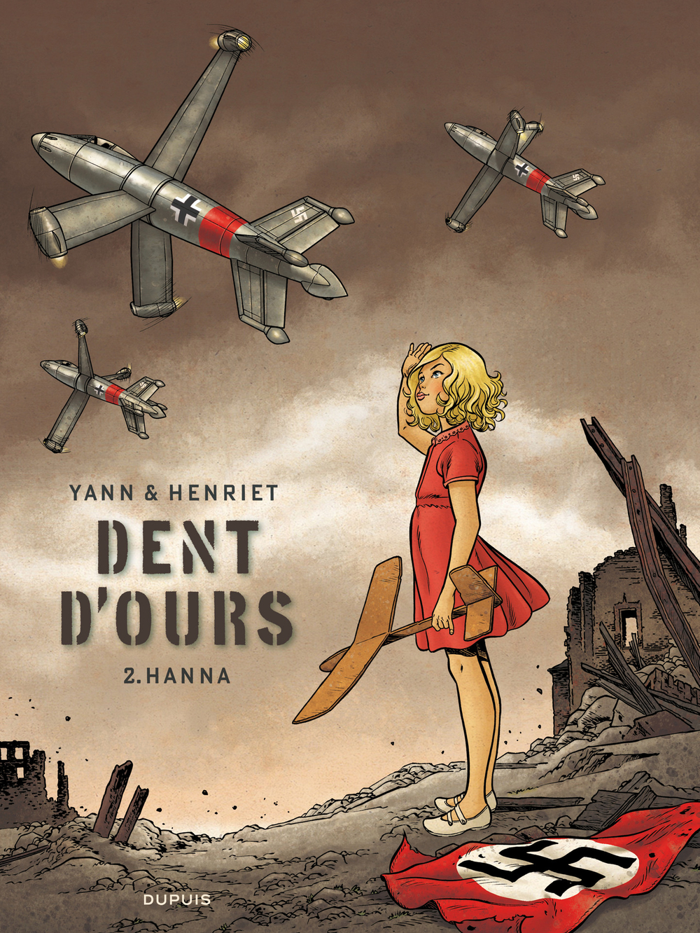 Dent d'ours - Tome 2 - Hanna |