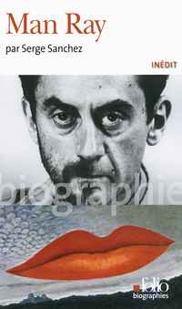 Man Ray | Sanchez, Serge