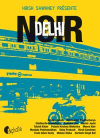 Delhi noir | Sawhney, Hirsh
