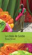 Le choix de Goldie | Farooki, Roopa