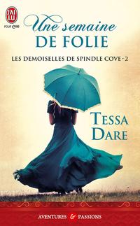 Les demoiselles de Spindle Cove  (Tome 2) - Une semaine de folie