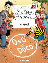 L'Elève Ducobu  - Tome 20 - 0+0=Duco! |