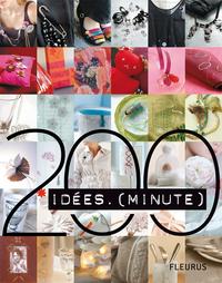 200 Idées minute