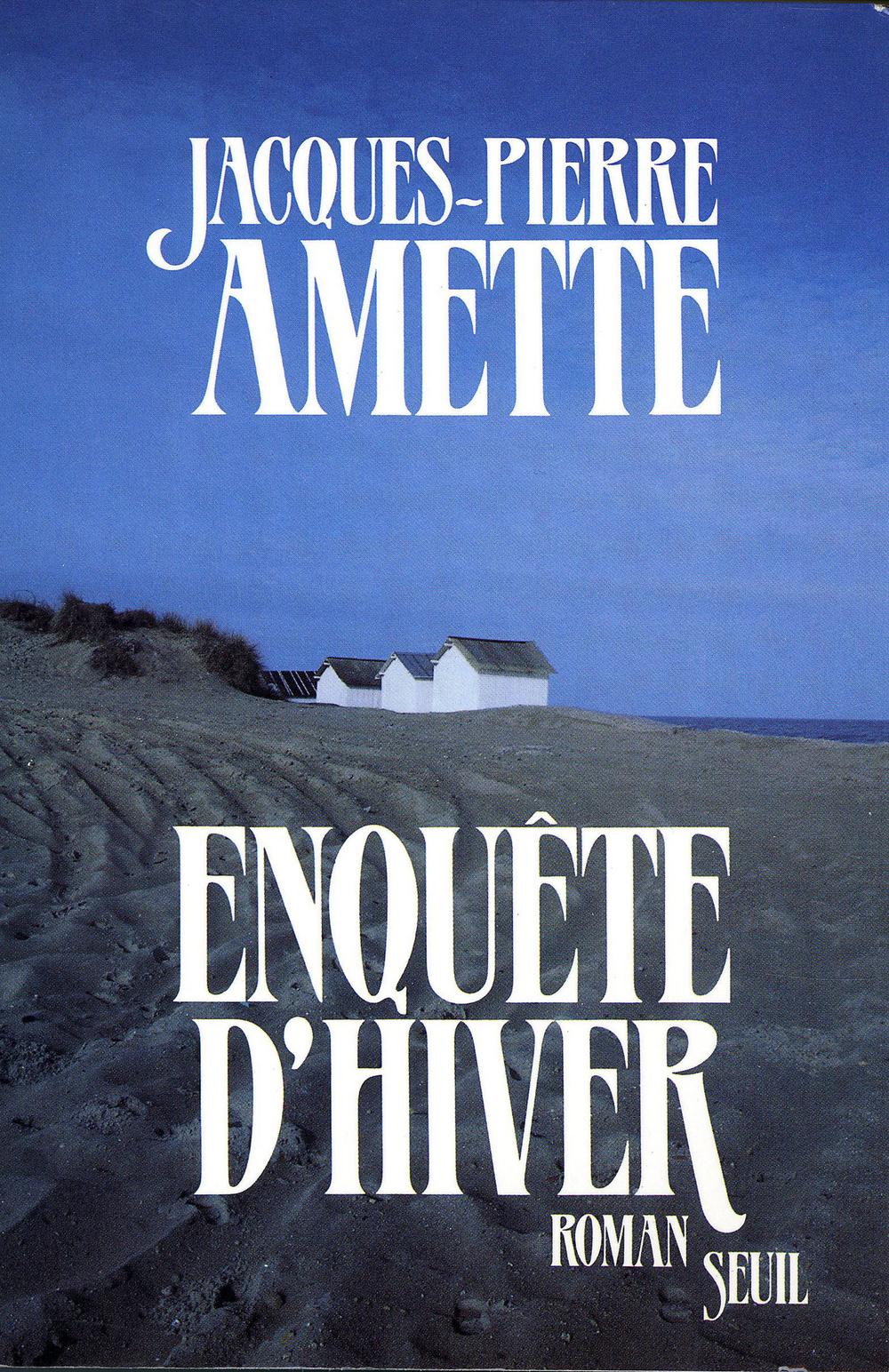 Enquête d'hiver | Amette, Jacques-Pierre