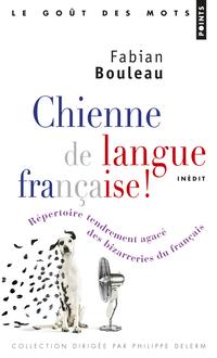 Chienne de langue française!. Répertoire tendremen
