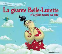 La géante Belle-Lurette n'a...