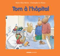 Tom à l'hôpital