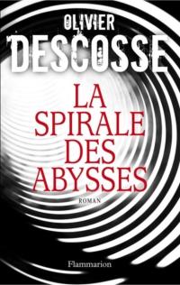 La Spirale des abysses