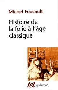 Histoire de la folie à l'âg...