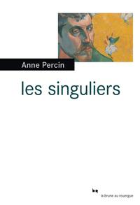 Les singuliers | Percin, Anne
