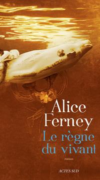 Le Règne du vivant | Ferney, Alice