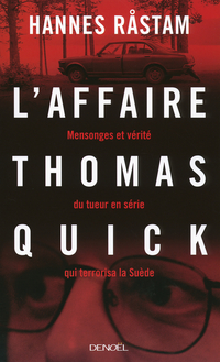 L'Affaire Thomas Quick | Råstam, Hannes