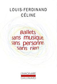 Ballets sans musique, sans personne, sans rien/Secrets dans l'Ile/Progrès