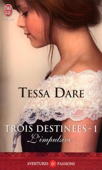 Trois destinées (Tome 1) - L'impulsive