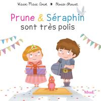 Prune et Séraphin sont très...