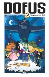 Dofus Manga - Tome 2 - La Passion du Crail