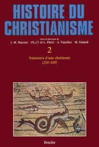Naissance d'une chrétienté ...