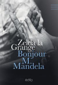 Bonjour M. Mandela