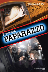 Profession Paparazzo | Abenhaim, William