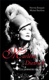 Marlene Dietrich | Bosquet, Norma