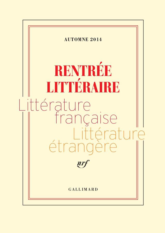 EXTRAITS GRATUITS - RENTREE LITTERAIRE GALLIMARD 2014