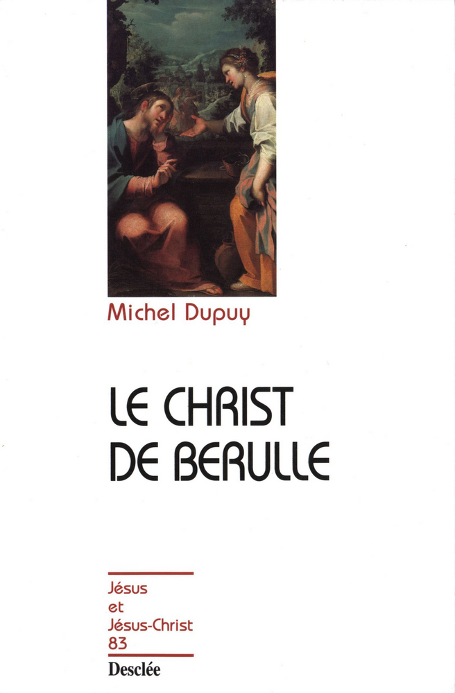 LE CHRIST DE BERULLE