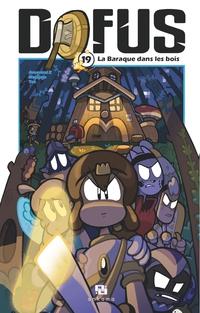 Dofus Manga - Tome 19 - La Baraque dans les bois
