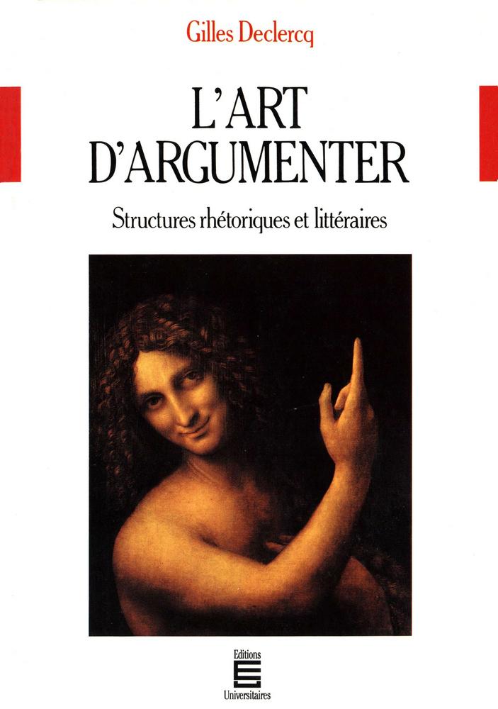 L'art d'argumenter, Structures rhétoriques et littéraires