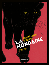 La Mondaine - Tome 2 | Jordi Lafebre,