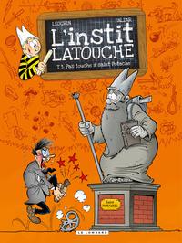 L'instit Latouche - Tome 3 ...