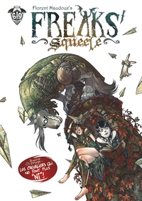 Freaks' Squeele - Tome 2 - ...