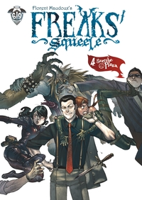 Freaks' Squeele - Tome 4 - ...