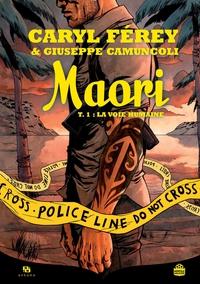 Maori - Tome 1 - La Voie hu...
