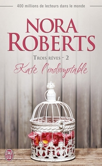 Trois rêves (Tome 2) - Kate l'indomptable